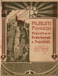 Album pohledů Pojizeří, Podkrkonoší a Poještědí