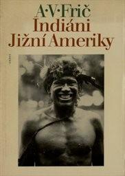 Indiáni Jižní Ameriky