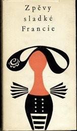 Zpěvy sladké Francie