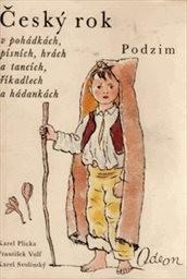 Český rok v pohádkách, písních, hrách a tancích, říkadlech a hádankách                         (Díl 3)