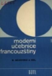 Moderní učebnice francouzštiny                         ([Díl] 1)