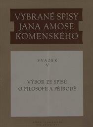 Vybrané spisy Jana Amose Komenského                         (Sv. 5)