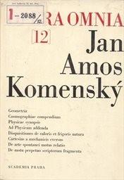 Dílo Jana Amose Komenského                         ([Sv.] 12)