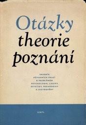 Otázky theorie poznání
