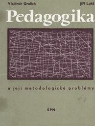 Pedagogika a její metodologické problémy