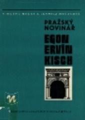 Pražský novinář Egon Ervín Kisch