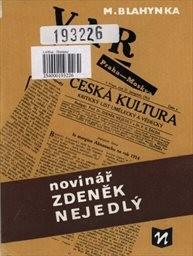 Novinář Zdeněk Nejedlý
