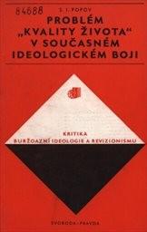 """Problém """"kvality života"""" v současném ideologickém boji"""