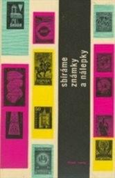 Sbíráme známky a nálepky