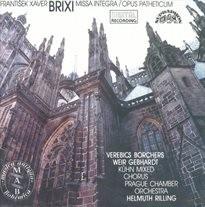 Missa integra d moll, Nov. I/43; Opus patheticum de septem doloribus B. V. Mariae, Nov. IX/11