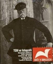 TGM ve fotografii