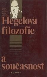 Hegelova filozofie a současnost