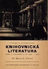 Soupis české a slovenské knihovnické literatury z let 1945-1955