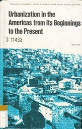 Urbanization in the Americas from its Beginnings to the Present
