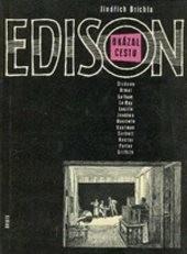Edison ukázal cestu