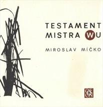 Testament Mistra Wu