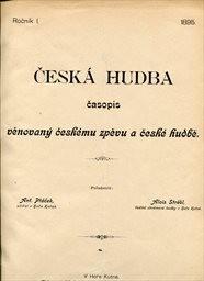 Česká hudba                         (Ročník I., číslo 1.)