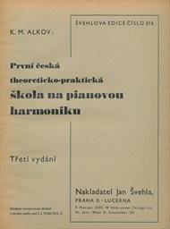 První česká theoreticko-praktická škola na pianovou harmoniku