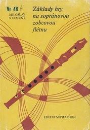 Základy hry na sopránovou zobcovou flétnu