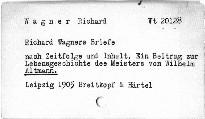 Richard Wagner Briefe nach Zeitfolge und Inhalt