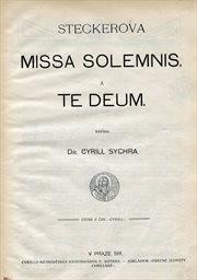 Steckerova Missa solemnis a Te Deum
