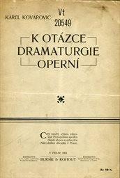K otázce dramaturgie operní