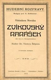 """Vítězslava Nováka """"Zvíkovský rarášek"""""""
