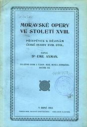 Moravské opery ve století XVIII