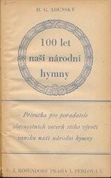 100 let naší národní hymny