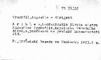 Nástin života mistra Augustina Vyskočila, kapelníka Národního divadla, professora na pražské konservatoři, varhanické škole atd. atd.