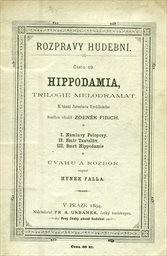 Hippodamia, trilogie melodramat