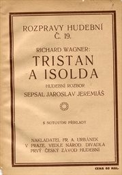 Richard Wagner: Tristan a Isolda