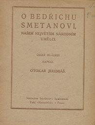 O Bedřichu Smetanovi, našem největším národním umělci