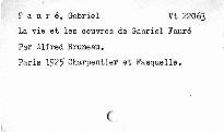 La vie et les oeuvres de Gabriel Fauré
