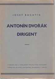 Antonín Dvořák dirigent