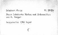 Franz Schuberts Wirken und Erdenwallen