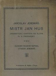 Jar. Jeremiáš: Mistr Jan Hus