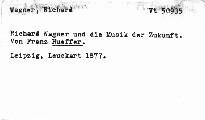 Richard Wagner und die Musik der Zukunft