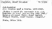 J. B. Foerster. Jeho  životní pouť a tvorba