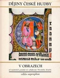 Dějiny české hudby v obrazech