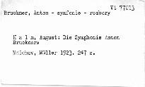 Die Symphonie Anton Bruckners
