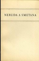Neruda a Smetana