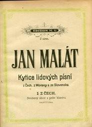 Kytice lidových písní z Čech, z Moravy a ze Slovenska