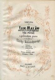 3 písně s průvodem piana na slova E. Krásnohorské