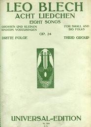 Acht Liedchen, Op. 24                         (Dritte Folge)