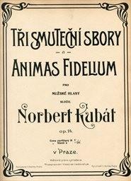 Tři smuteční sbory a Animas fidelium