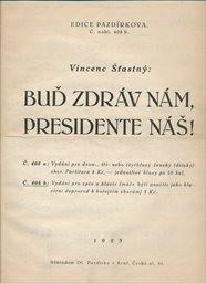 Buď zdráv nám, presidente náš!