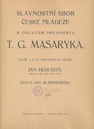 Slavnostní sbor České mládeže k oslavám presidenta T.G. Masaryka