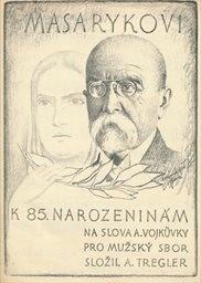 Masarykovi k 85. narozeninám