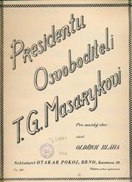 Presidentu osvoboditeli T. G. Masarykovi